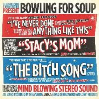 Bowling for Soup-I've Never Done Anything Like This