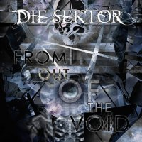 Die Sektor-From Out Of The Void