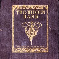 The Hidden Hand-The Resurrection Of Whiskey Foote