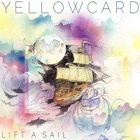 Yellowcard-Lift A Sail [Japanese Edition]