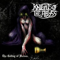 Knights Of The Abyss-The Culling Of Wolves