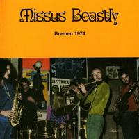 Missus Beastly-Bremen 1974[Reissue 2006]