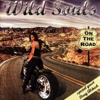 Wild Souls-On The Road