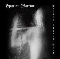 Spartan Warrior-Behind Closed Eyes
