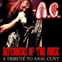 Various Artists-Defenders Of The Noise - A Tribute To Anal Cunt
