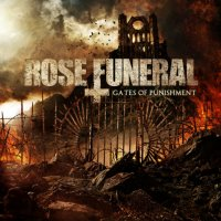 Rose Funeral-Gates Of Punishment