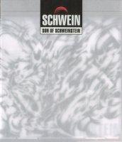 Schwein — Son of Schweinstein (2001)