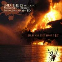 END: The DJ Feat. Assemblage 23, Uberbyte, System Syn, Miss FD-Fires On The Shore
