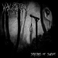 Valefor — Screams Of Suicide (2010)