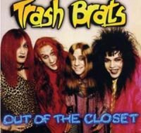Trash Brats — Out Of The Closet (1996)
