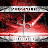 Phosphor - Drachenzeit (2017)