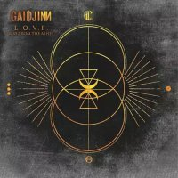 Gaidjinn — L.O.V.E — Rise From The Ashes (2017)