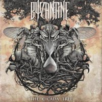 Byzantine — The Cicada Tree (2017)