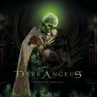 Dark Angels — Venomous Embrace (2017)