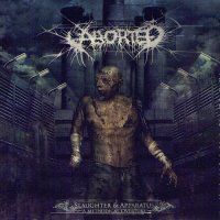 Aborted-Slaughter & Apparatus: A Methodical Overture (Limited Edition)