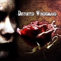 Distorted Wonderland-Distorted Wonderland