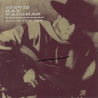 Stevie Ray Vaughan — Touch The Sky Studio Sessions (Bootleg) (1994)