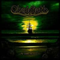 Obsidieth — …In Loss Of All… (2009)