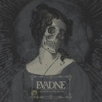 Evadne-A Mother Named Death