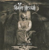 Shatter Messiah-Orphans Of Chaos