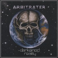 Arbitrater — Darkened Reality [2017 Re-Issued] (1993)