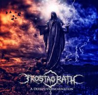 Frostagrath — A Defective Incarnation (2015)  Lossless