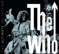 The Who-The Ultimate Collection (2CD + Bonus Disk)