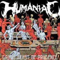 Humaniac-Grand Feast Of Prudence