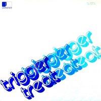 Trigger-Trigger Treat
