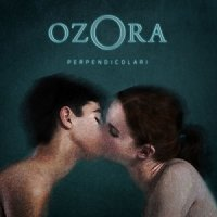 Ozora — Perpendicolari (2017)