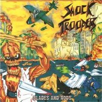 Shock Troopers-Blades and Rods