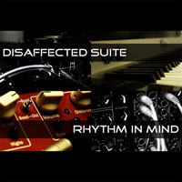 Rhythm In Mind-Disaffected Suite