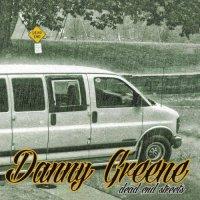 Danny Greene - Dead End Streets (2017)