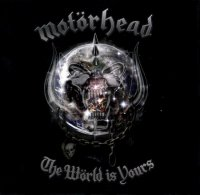 Motorhead-The World Is Yours (Limited Edition)