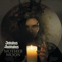 Inkubus Sukkubus — Mother Moon (2015)