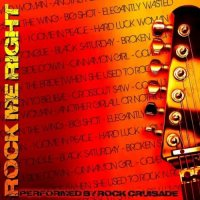 Rock Crusade — Rock Me Right (2017)