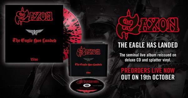 Концертный альбом Saxon 'The Eagle Has Landed' будет переиздан с бонус-треками.