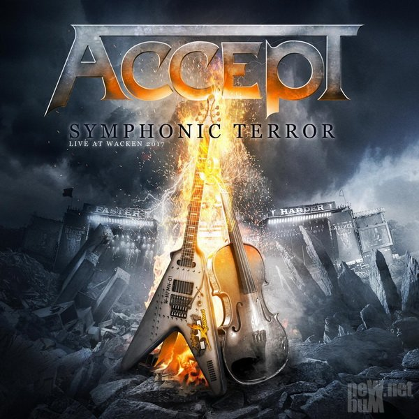 Accept — Symphonic Terror. Live At Wacken 2017 (2018).