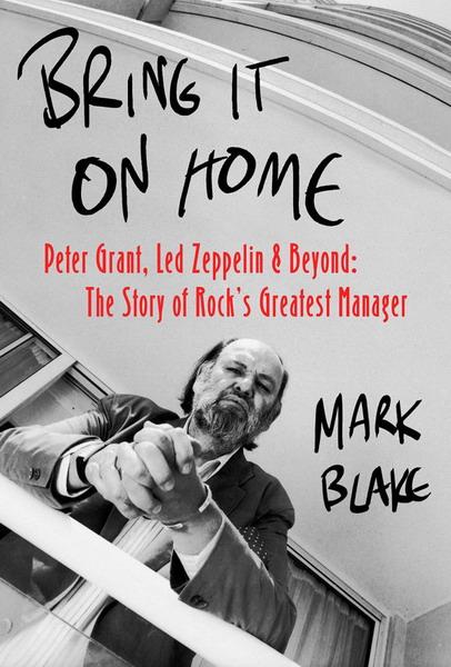Выходит книга о легендарном менеджере Led Zeppelin Питере Гранте.