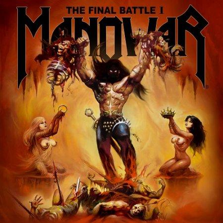 Manowar — The Final Battle I [EP] (2019)